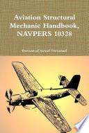 Aviation Structural Mechanic Handbook  NAVPERS 10328