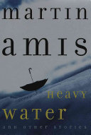 Heavy Water and Other Stories Book PDF