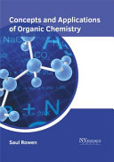 Concepts And Applications Of Organic Chemistry