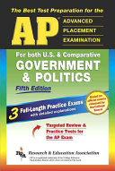 The Best Test Preparation for the AP U. S. and Comparative Government and Politics Exams