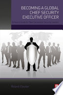 Becoming a Global Chief Security Executive Officer Book