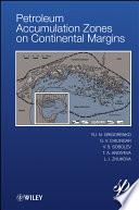 Petroleum Accumulation Zones On Continental Margins Book PDF