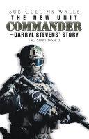 The New Unit Commander—Darryl Stevens' Story [Pdf/ePub] eBook
