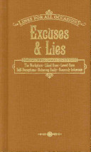 Excuses and Lies