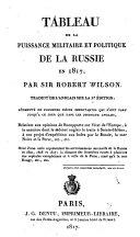 Tableau de la puissance militaire et politique de la Russie en 1817 traduit de l'anglais sur la 2e edition