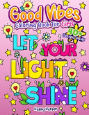 Good Vibes Coloring Book For Girls Book PDF