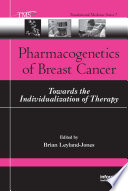Pharmacogenetics of Breast Cancer