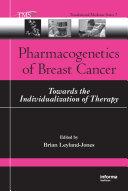 Pharmacogenetics Of Breast Cancer