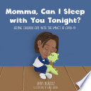 Momma  Can I Sleep with You Tonight