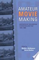 Amateur Movie Making  Enhanced eBook