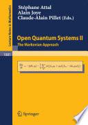 Open Quantum Systems Ii