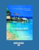 Salvation Creek  Volume 1 of 3   EasyRead Super Large 24pt Edition