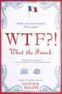 Pdf WTF?!: What the French Telecharger