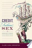 Credit  Fashion  Sex