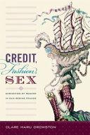 Credit, Fashion, Sex