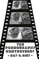 The Pornography Controversy Book