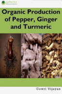 Organic Production of Pepper  Ginger and Turmeric