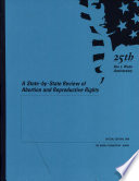 A State-By-State Review of Abortion and Reproductive Rights by Elizabeth Arndorfer,Jodi Michael,Laura Moskowitz,Juli A. Grant,Liza Siebel PDF