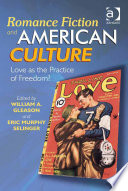 Romance Fiction and American Culture Book