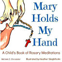 Mary Holds My Hand