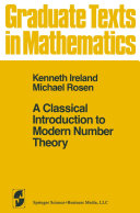 A Classical Introduction to Modern Number Theory [Pdf/ePub] eBook