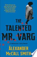 The Talented Mr  Varg Book PDF