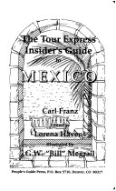 The Tour Express Insider s Guide to Mexico