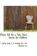 Please Tell Me a Tale  Short Stories for Children