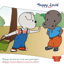 Happy Louis doesn't want to share Pdf