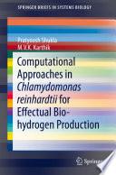 Computational Approaches in Chlamydomonas reinhardtii for Effectual Bio hydrogen Production