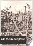 The Insurance Press  , Volume 29