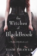 The Witches of BlackBrook Book