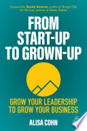 From Start Up to Grown Up Book