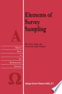 """""""Elements of Survey Sampling"""" by R. Singh, Naurang Singh Mangat"""