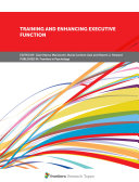 Training and Enhancing Executive Function