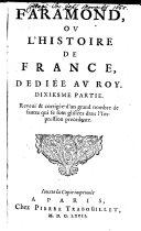 Faramond, Ou L'Histoire De France, Dediée Au Roy