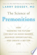 The Science of Premonitions