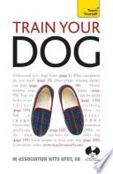 Train Your Dog  Teach Yourself Book PDF