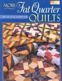 More Fat Quarter Quilts