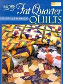 More Fat Quarter Quilts