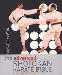 The Advanced Shotokan Karate Bible
