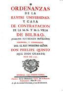 Pdf Ordenanzas de la ilustre Universidad y Casa de Contratacion ... aprobadas y confirmadas por el Rey Nuestro Señor Don Phelipe Quinto ... 1737
