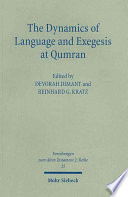 The Dynamics of Language and Exegesis at Qumran