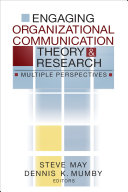 Engaging Organizational Communication Theory and Research