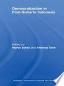 Democratization in Post Suharto Indonesia