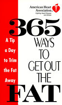 American Heart Association 365 Ways to Get Out the Fat Book PDF