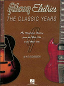 Gibson Electrics - The Classic Years