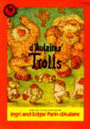 D Aulaires  Trolls