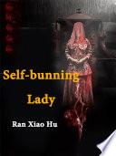 Self bunning Lady