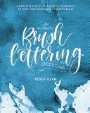 The Ultimate Brush Lettering Guide Pdf/ePub eBook
